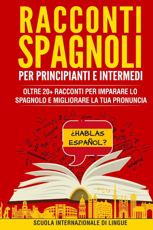 Racconti Spagnoli per Principianti e Intermedi