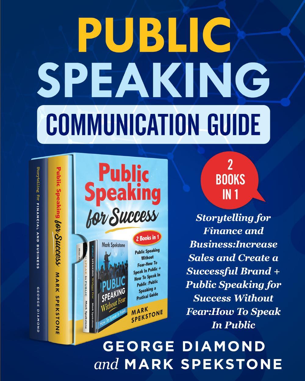 Public Speaking Communication Guide (2 Books in 1)