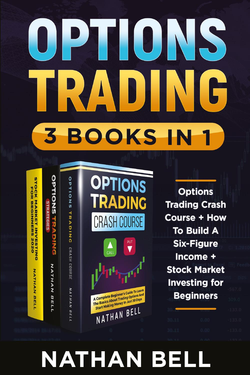 Options Trading (3 Books in 1)