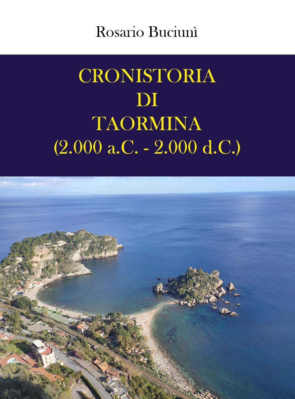 Cronistoria di Taormina (2.000 a.C. - 2.000 d.C.)