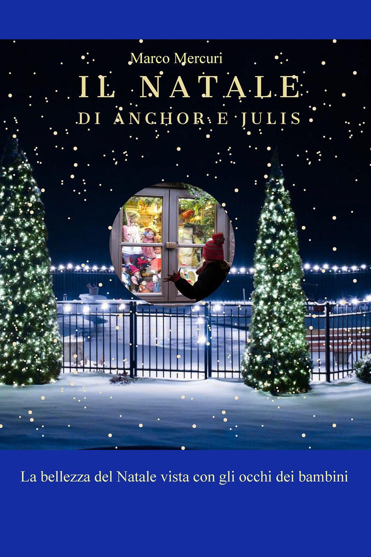 Il Natale di Anchor e Julis