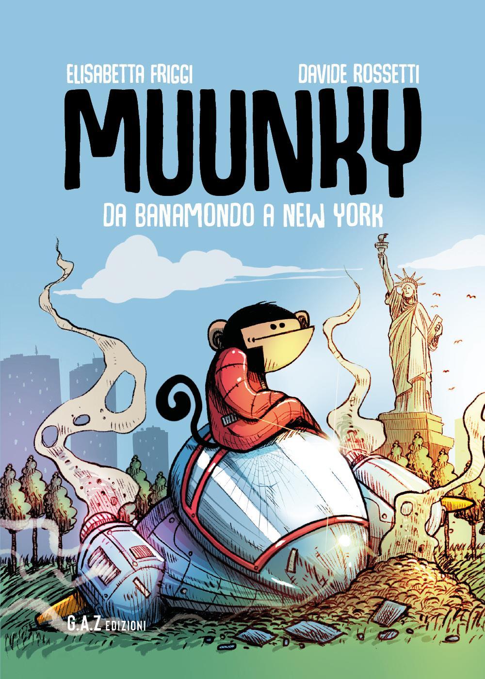 MUUNKY - Da Banamondo a New York