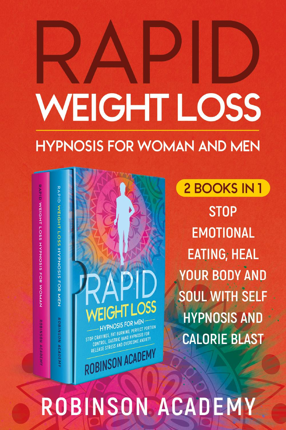 Rapid Weight Loss Hypnosis for Woman and Men (2 Books in 1)