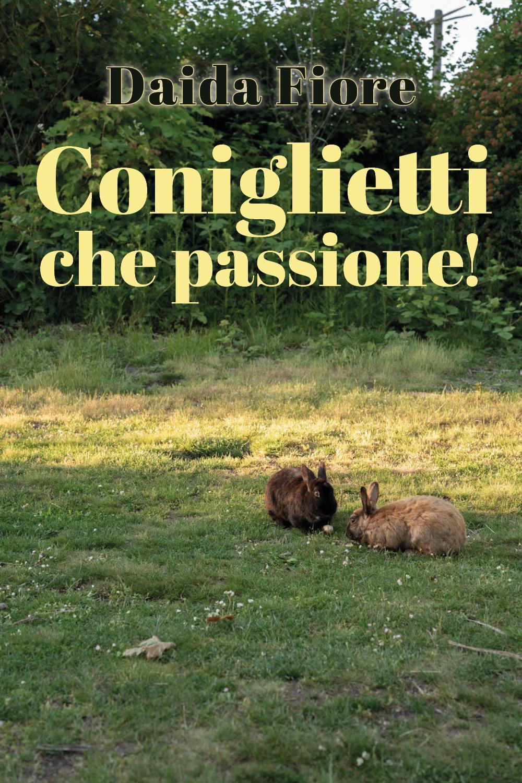 Coniglietti che passione!
