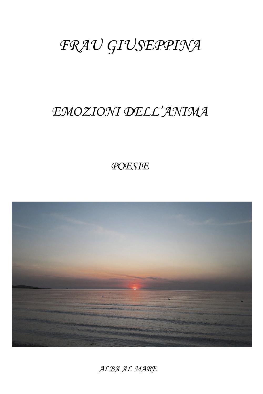 Emozioni dell'anima. Poesie