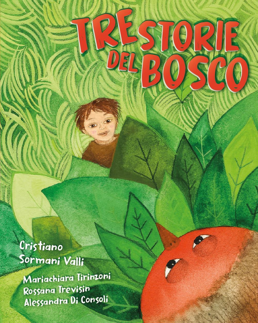 Tre storie del bosco