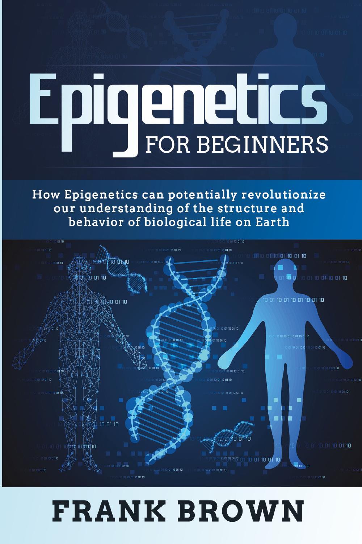 Epigenetics  for Beginners