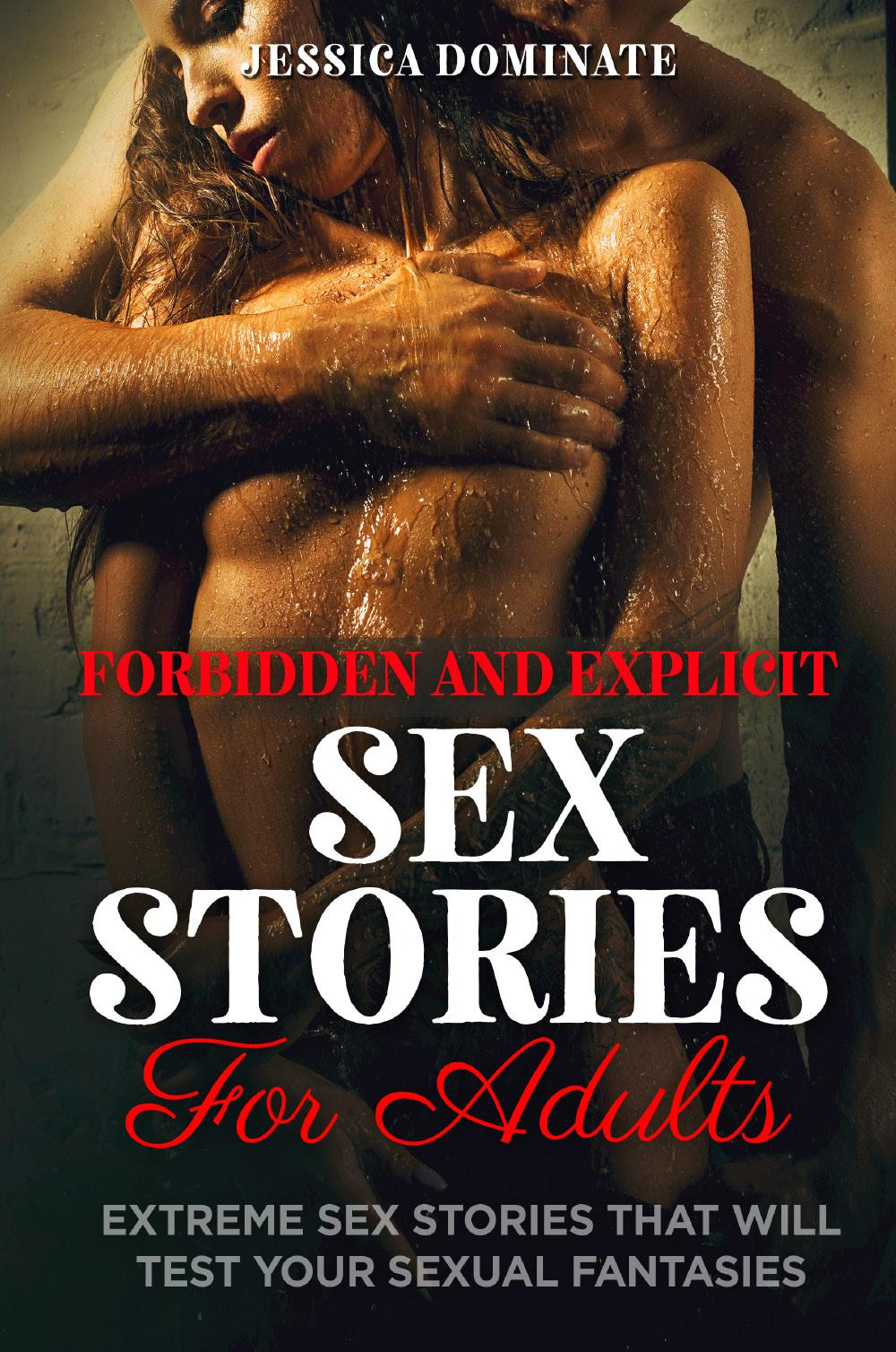 Forbidden and Explicit Sex Stories For Adults