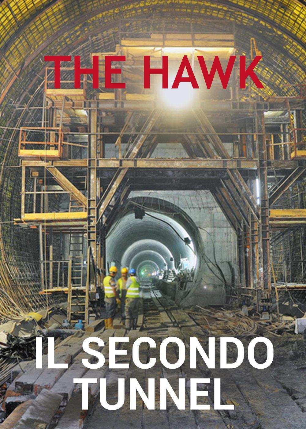 Il secondo tunnel