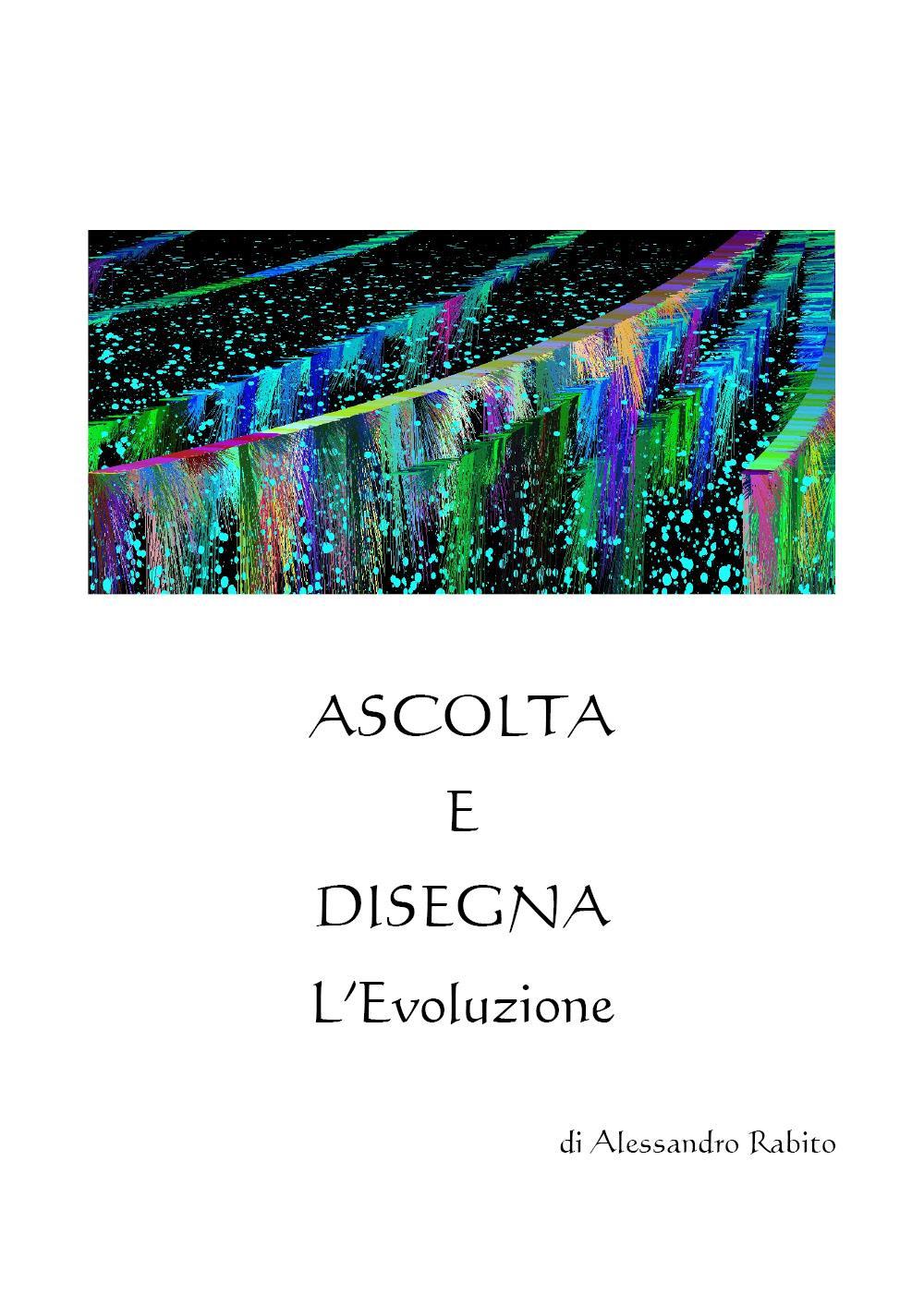 Ascolta e Disegna L'Evoluzione