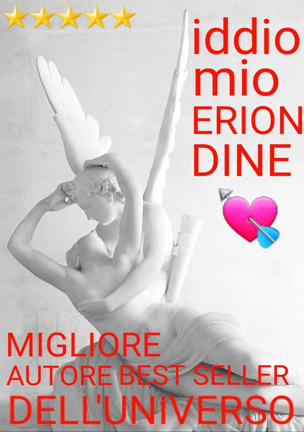 iddio MIO ERION DINE