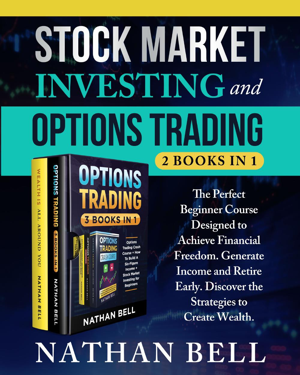 Stock Market Investing and Options Trading (2 books in 1)