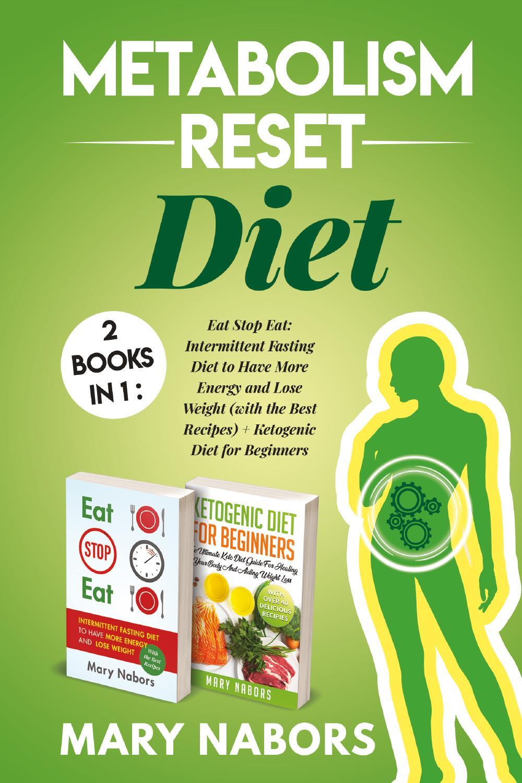 Metabolism Reset Diet: 2 Books in 1