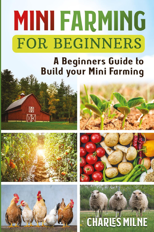 Mini Farming for Beginners