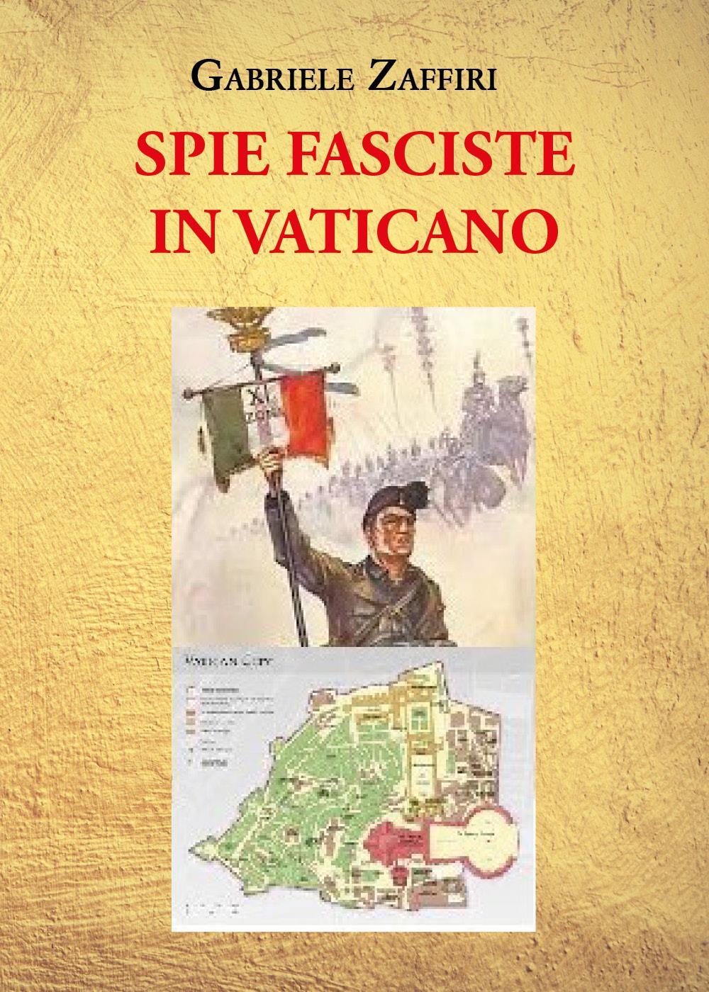 Spie fasciste in Vaticano