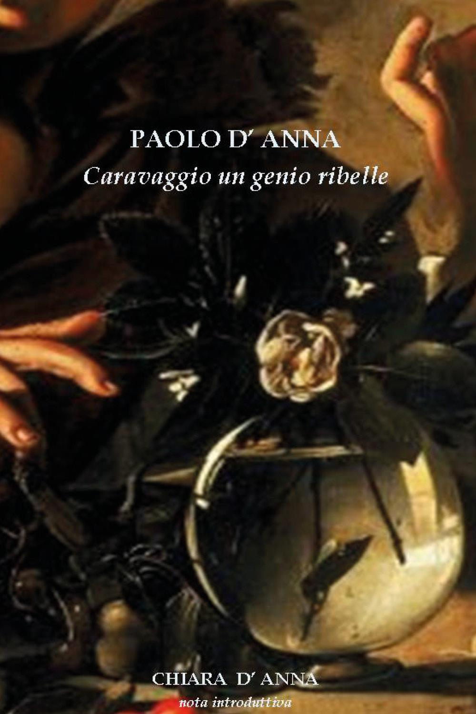 Caravaggio  un genio ribelle