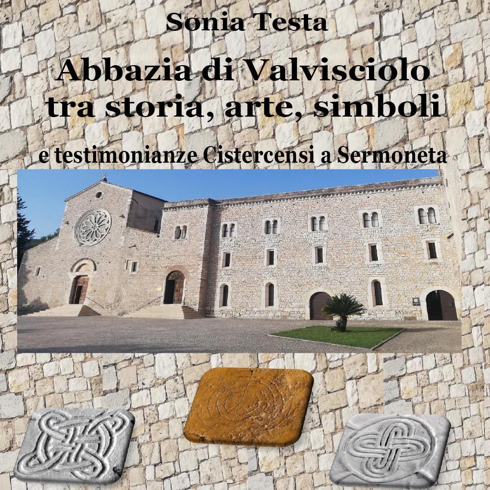 Abbazia di Valvisciolo tra arte, storia, simboli e testimonianze cistercensi a Sermoneta