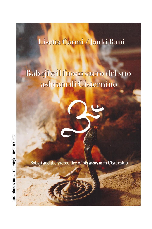 Babaji e il fuoco sacro del suo ashram di Cisternino