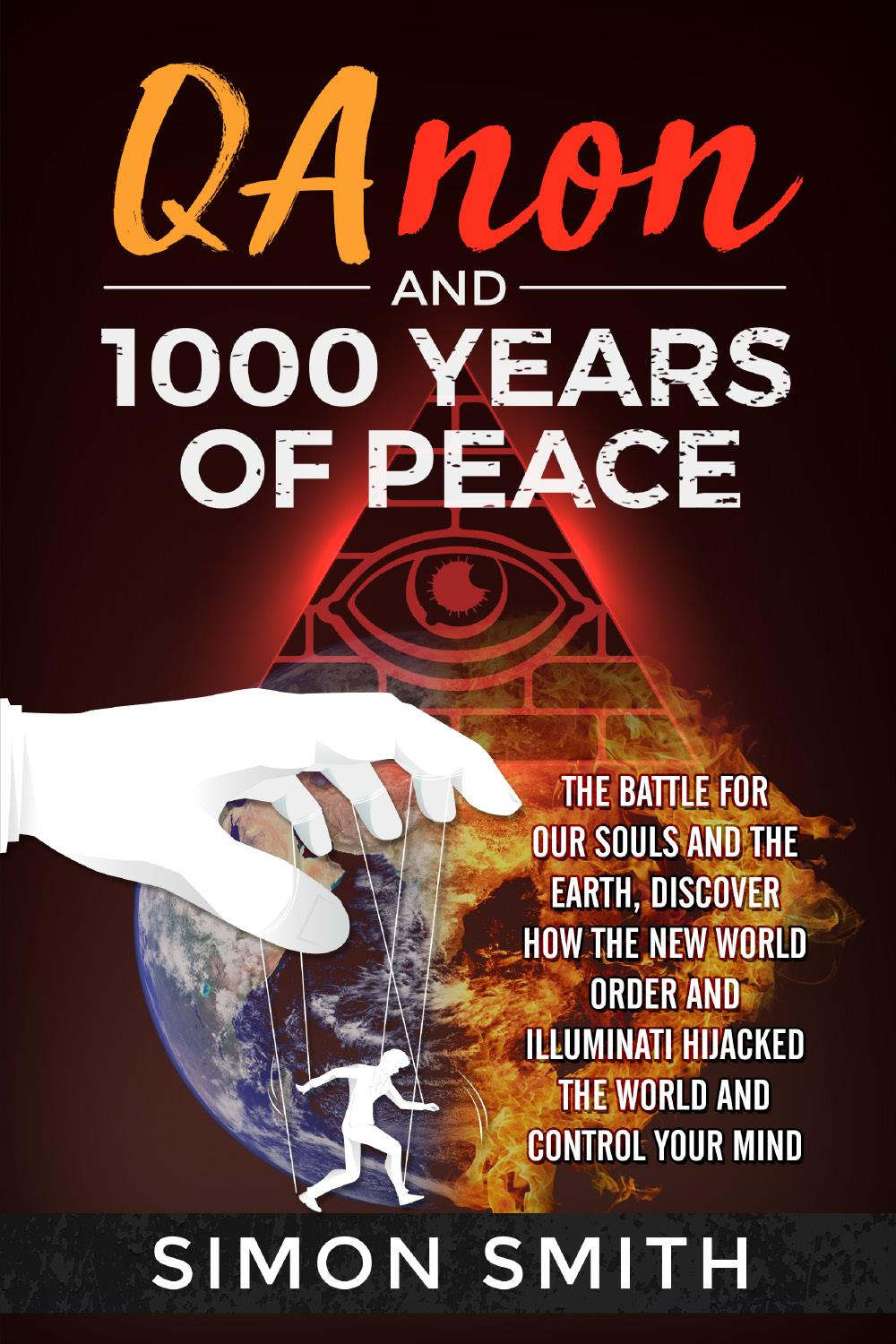 Qanon and 1000 Years of Peace