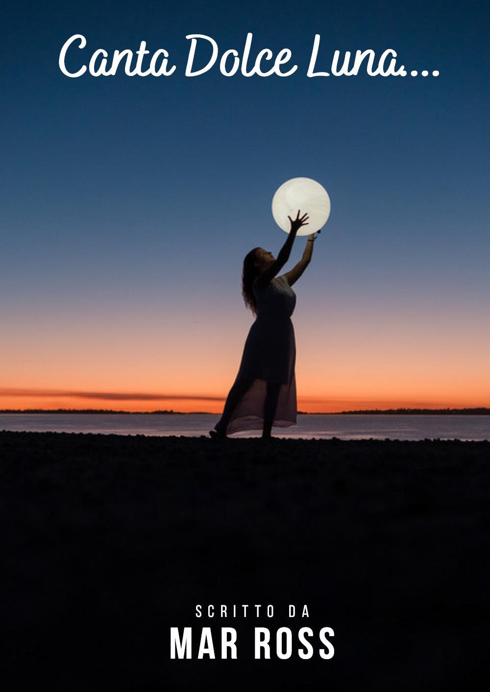 Canta Dolce Luna...