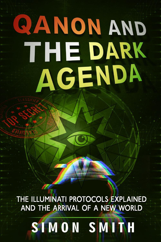 Qanon and The Dark Agenda