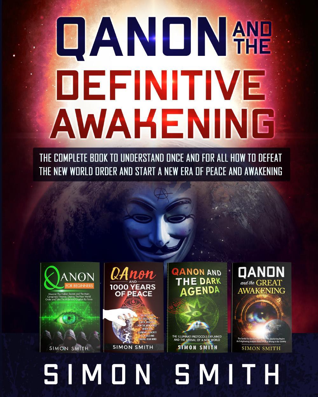 Qanon and the Definitive Awakening