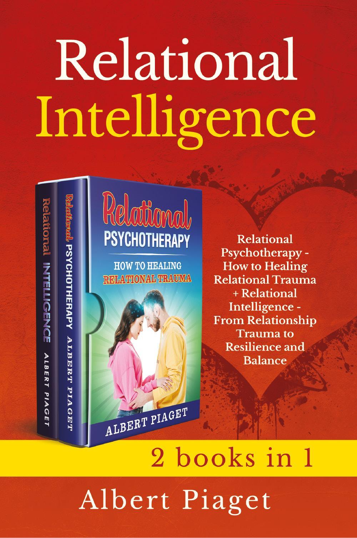 Relational Intelligence (2 books in 1)