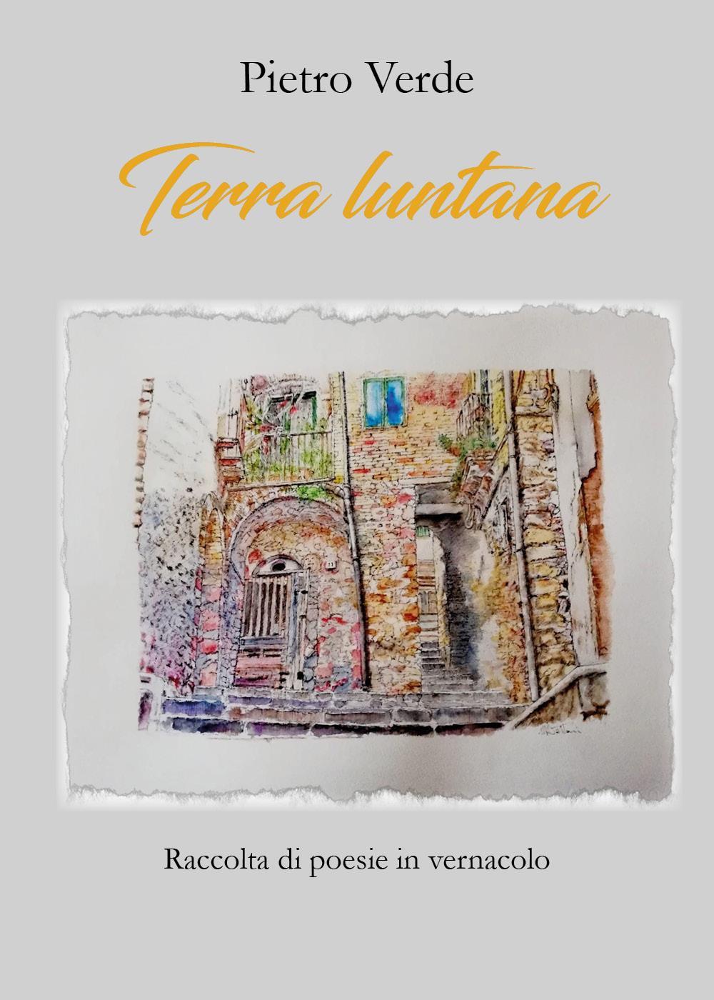 Terra luntana. Poesie in vernacolo siciliano