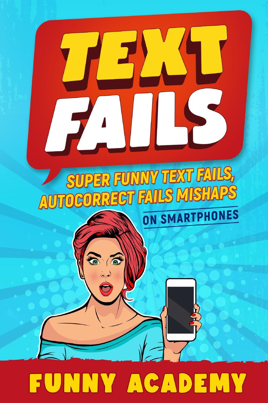 TEXT FAILS. Super Funny Text Fails, Autocorrect  Fails Mishaps On Smartphones