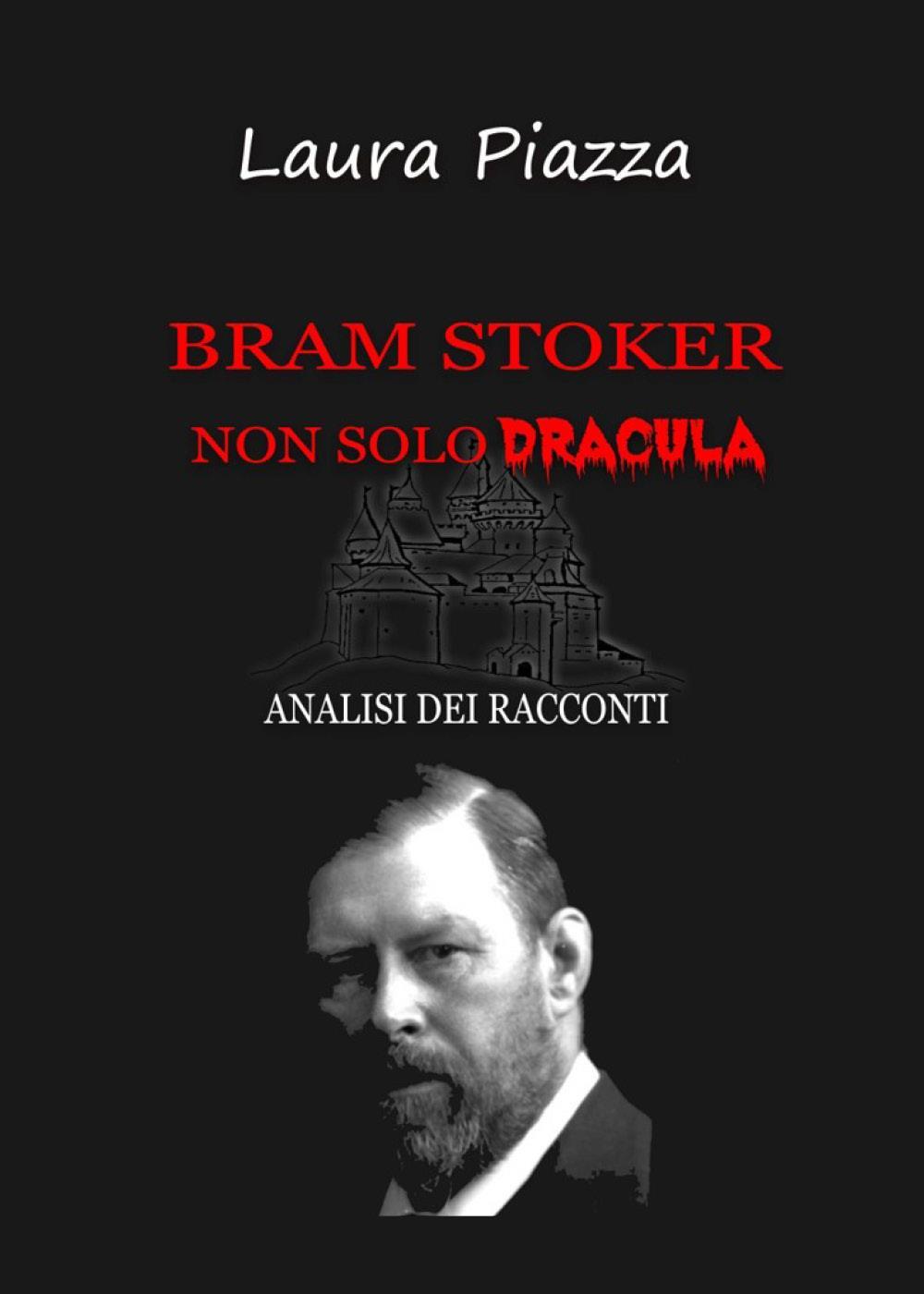 Bram Stoker: non solo Dracula. Analisi dei racconti