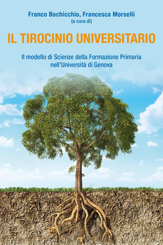Il tirocinio universitario. Il modello di Scienze della formazione primaria nell'Università di Genova