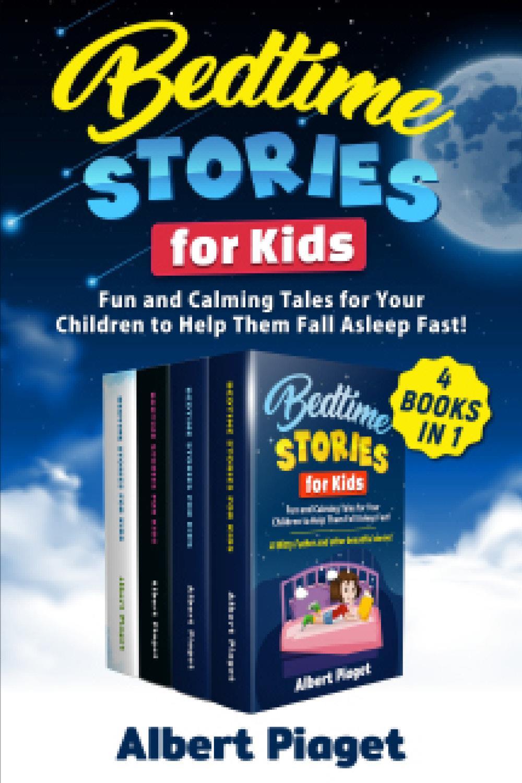 Bedtime Stories for Kids (4 Books in 1)