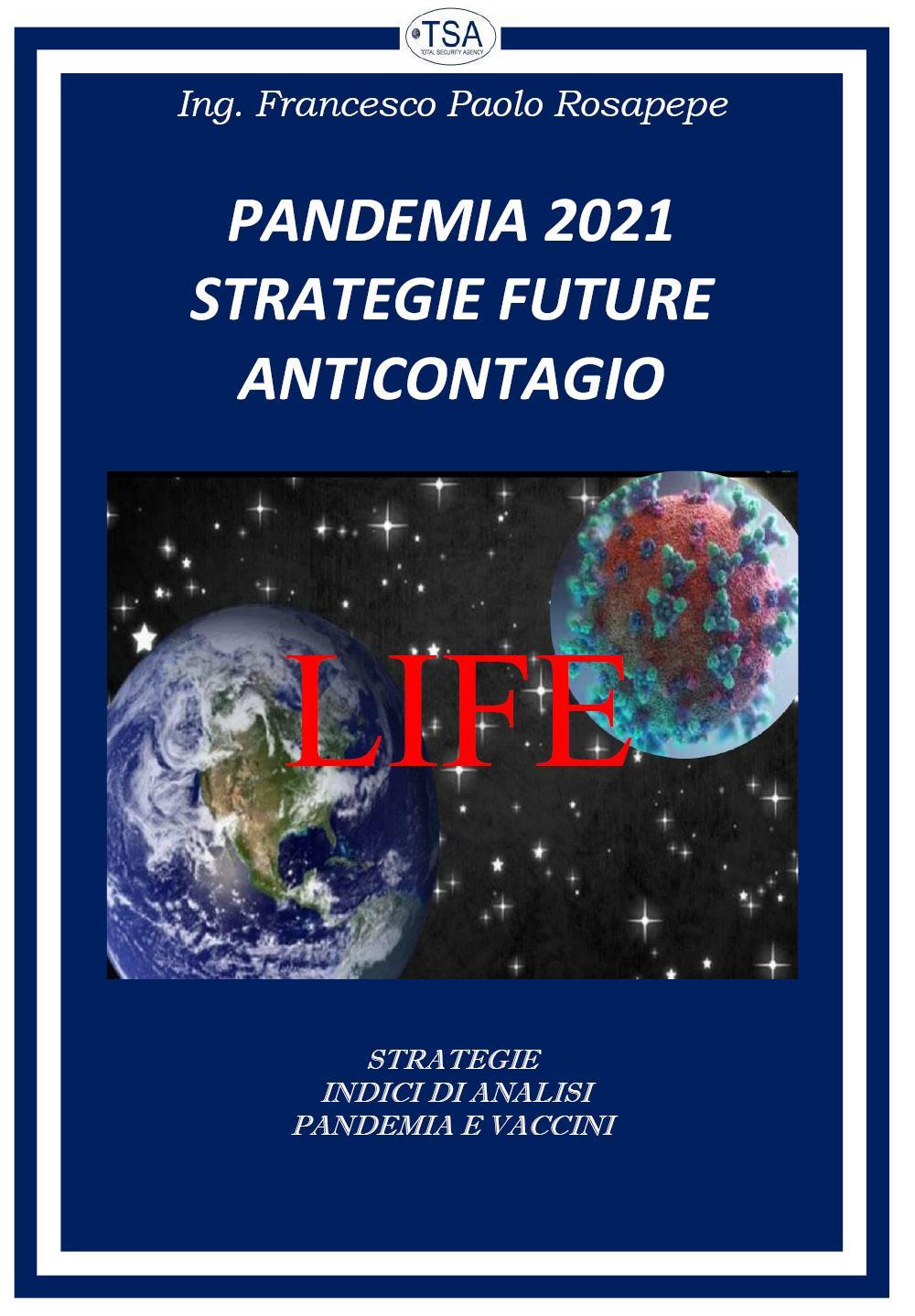 Pandemia 2021. Strategie future anticontagio