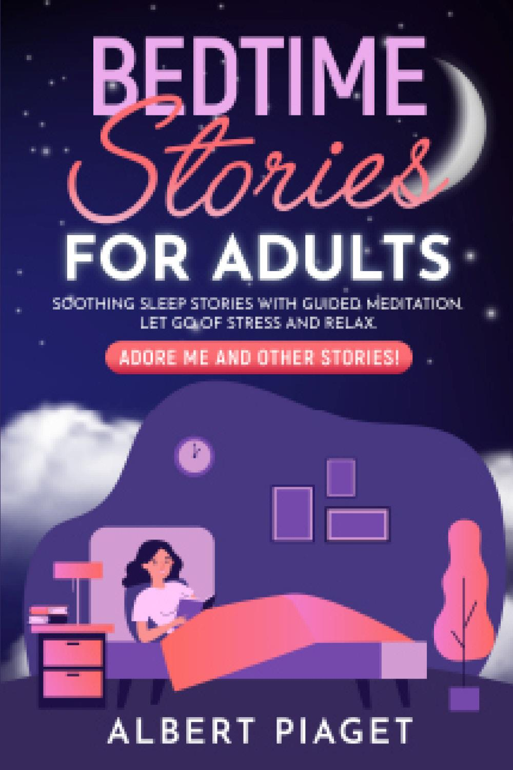 Bedtime Stories for Adults. Soothing Sleep Stories with Guided Meditation