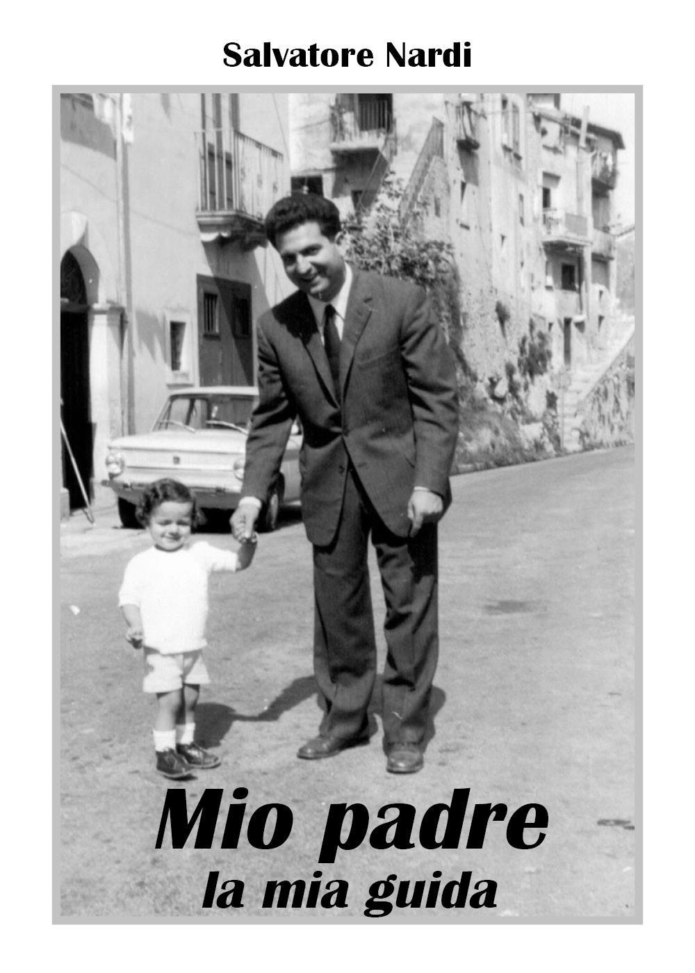 Mio padre la mia guida