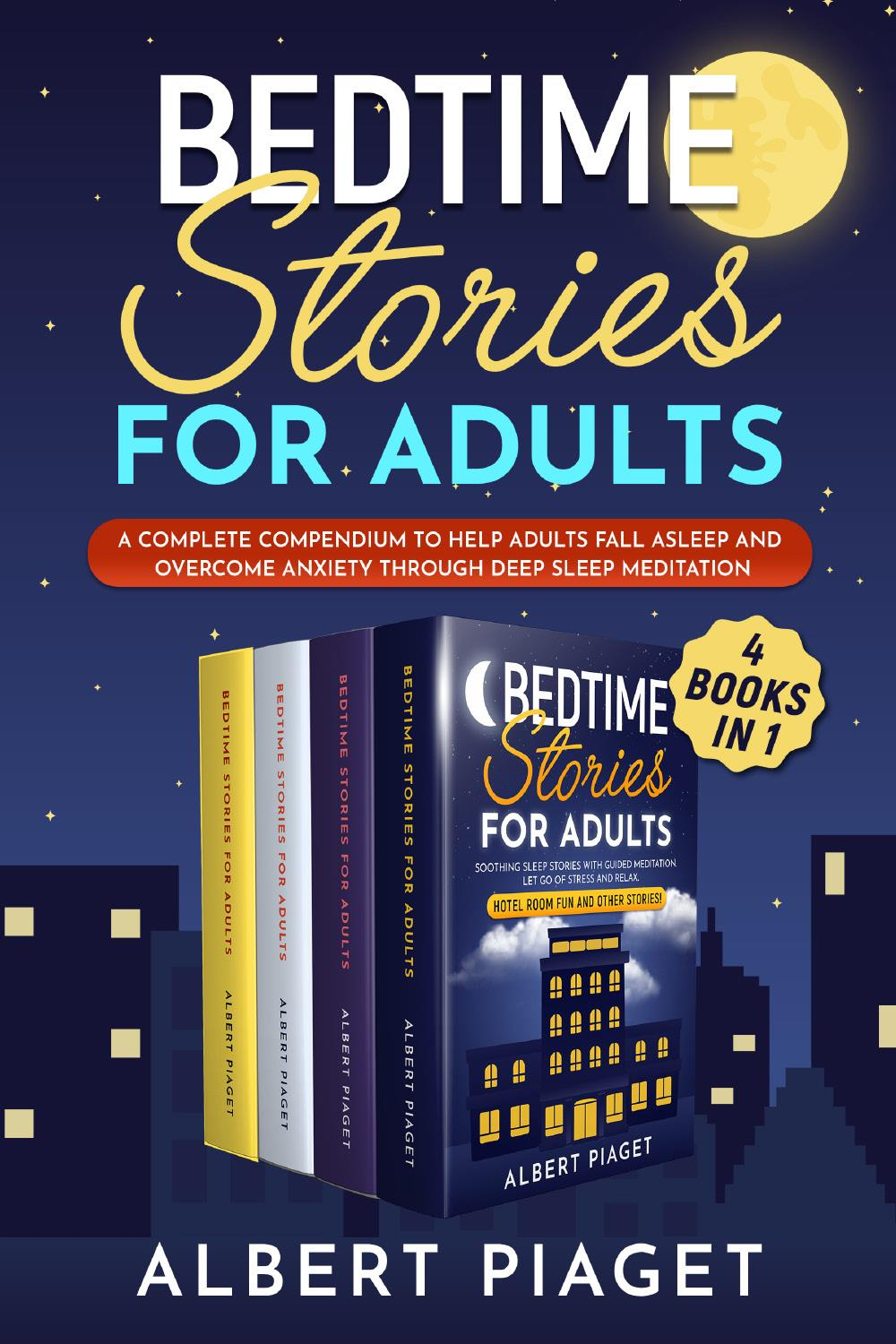Bedtime Stories for Adults (4 Books in 1)