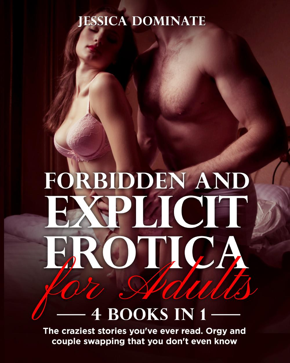 Forbidden and Explicit Erotica for Adults (4 Books in 1)