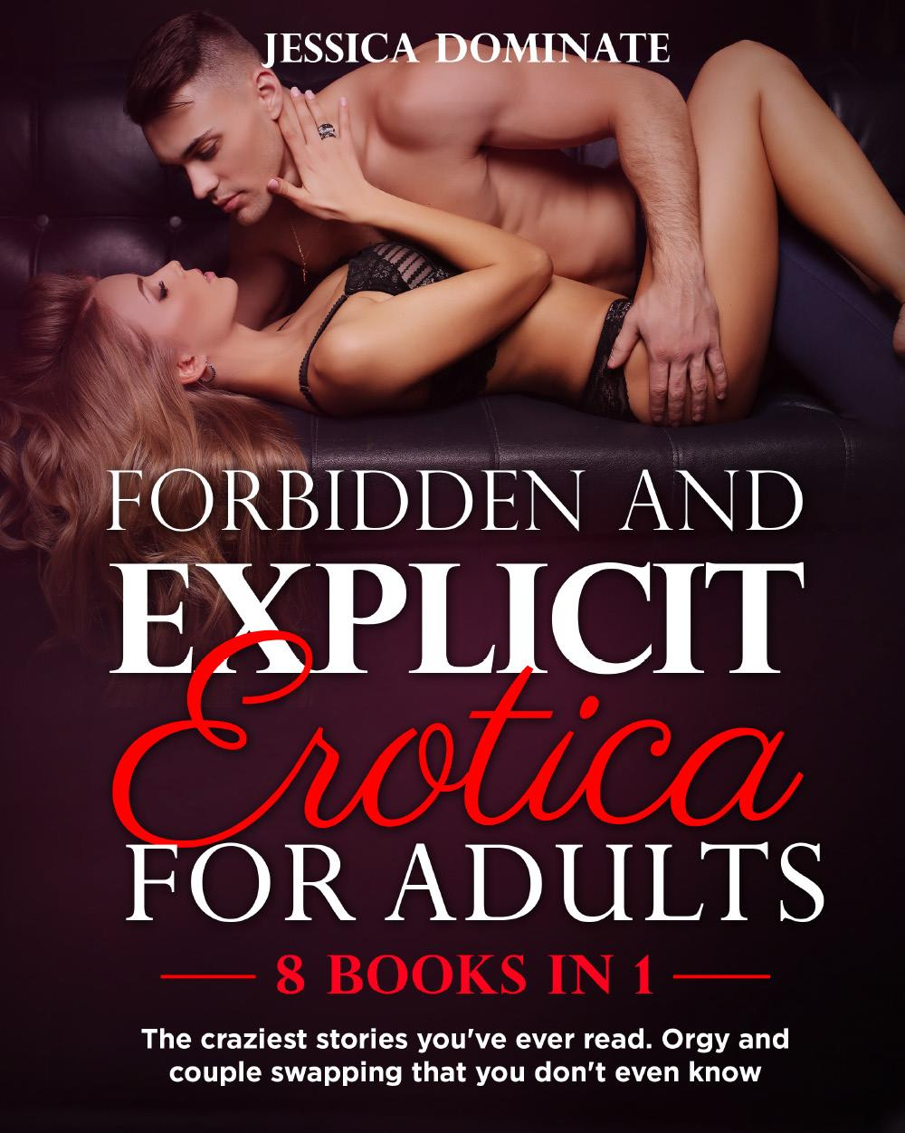 Forbidden and Explicit Erotica for Adults (8 Books in 1)