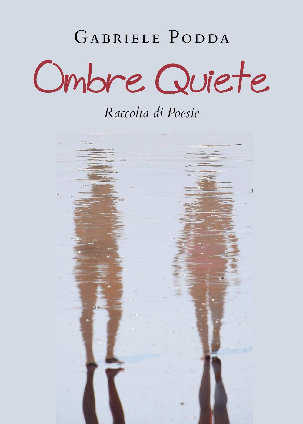 Ombre Quiete