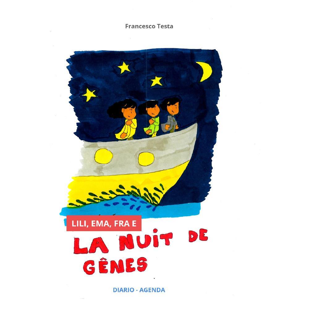 Lili, Ema, Fra e la Nuit de Genes