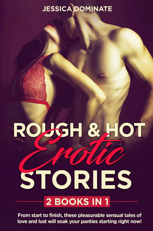ROUGH & HOT EROTIC STORIES (2 Books in 1)