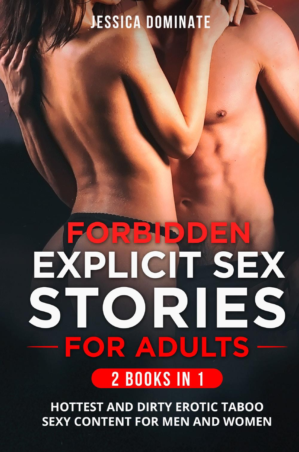 Forbidden Explicit Sex Stories For Adults (2 Books in 1)