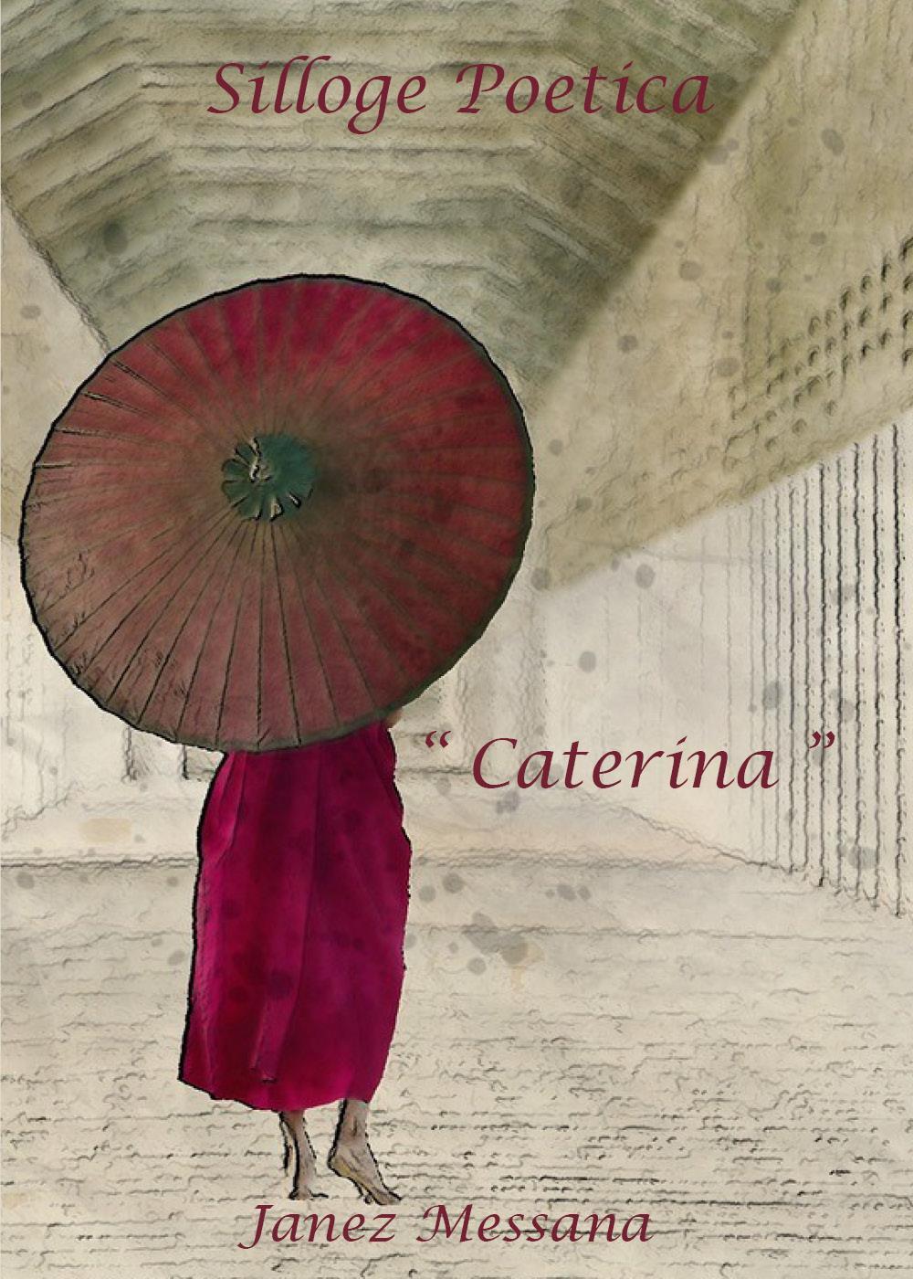 """Caterina"""