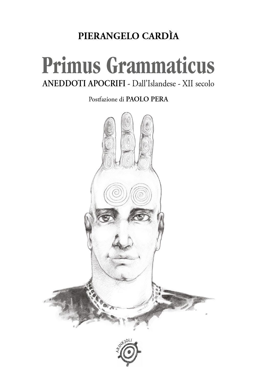 Primus Grammaticus  Aneddoti Apocrifi