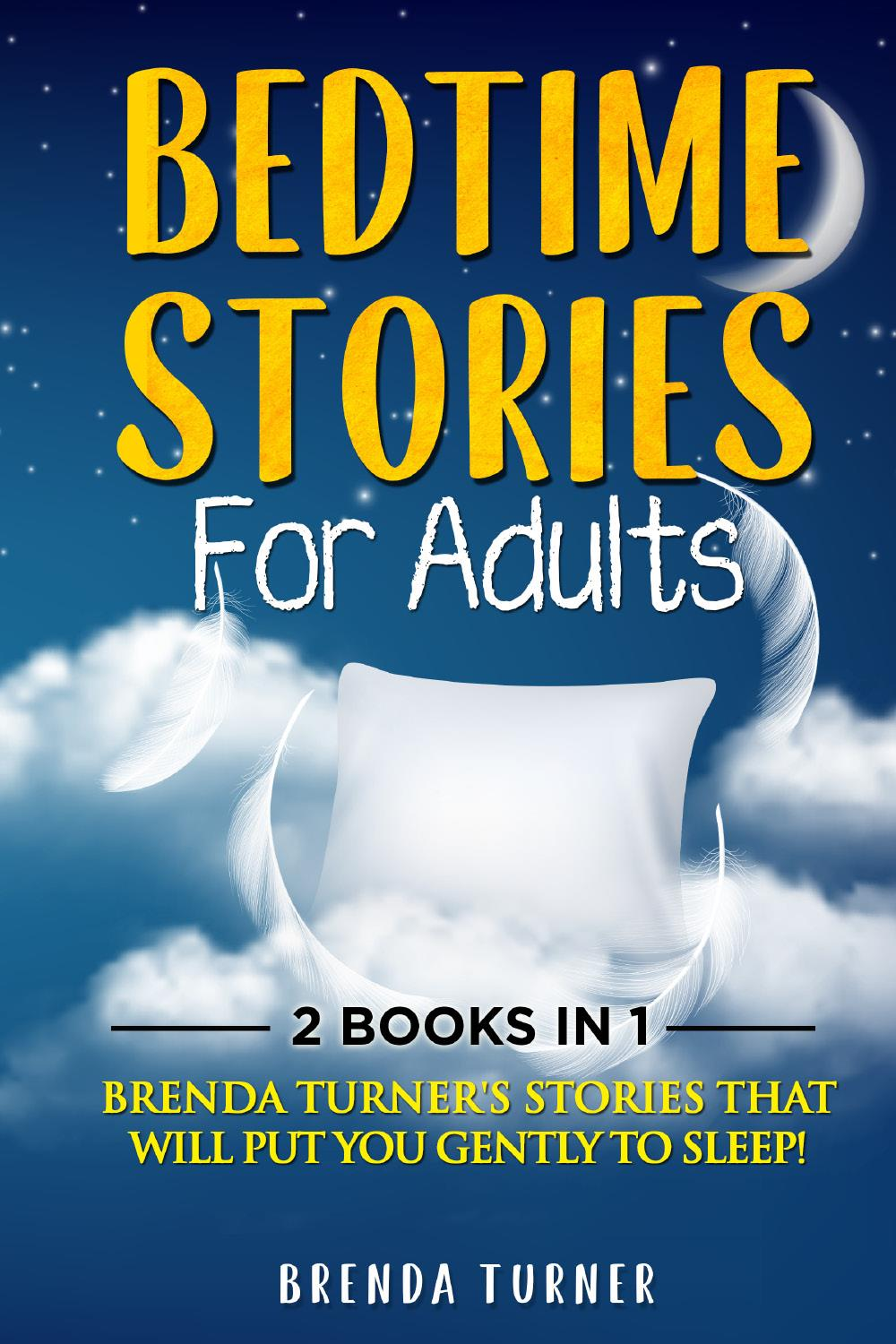 Bedtime Stories for Adults (2 Books in 1)