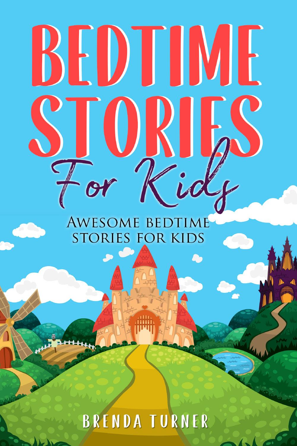 Bedtime Stories for Kids. Awesome bedtime stories for kids