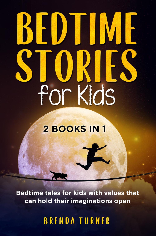 Bedtime Stories for Kids (2 Books in 1)