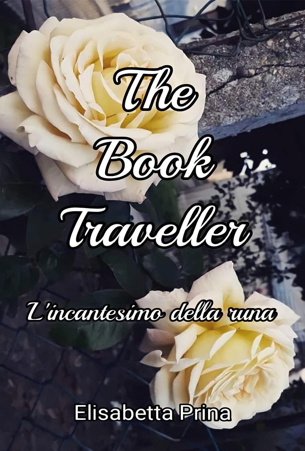 The Book Traveller. L'incantesimo della runa