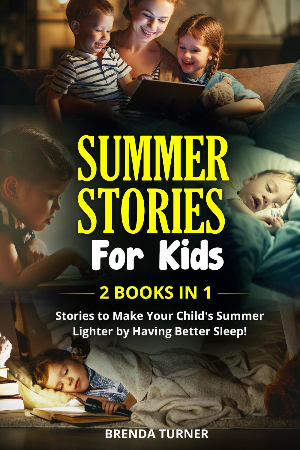 SUMMER STORIES FOR KIDS (2 Books in 1)