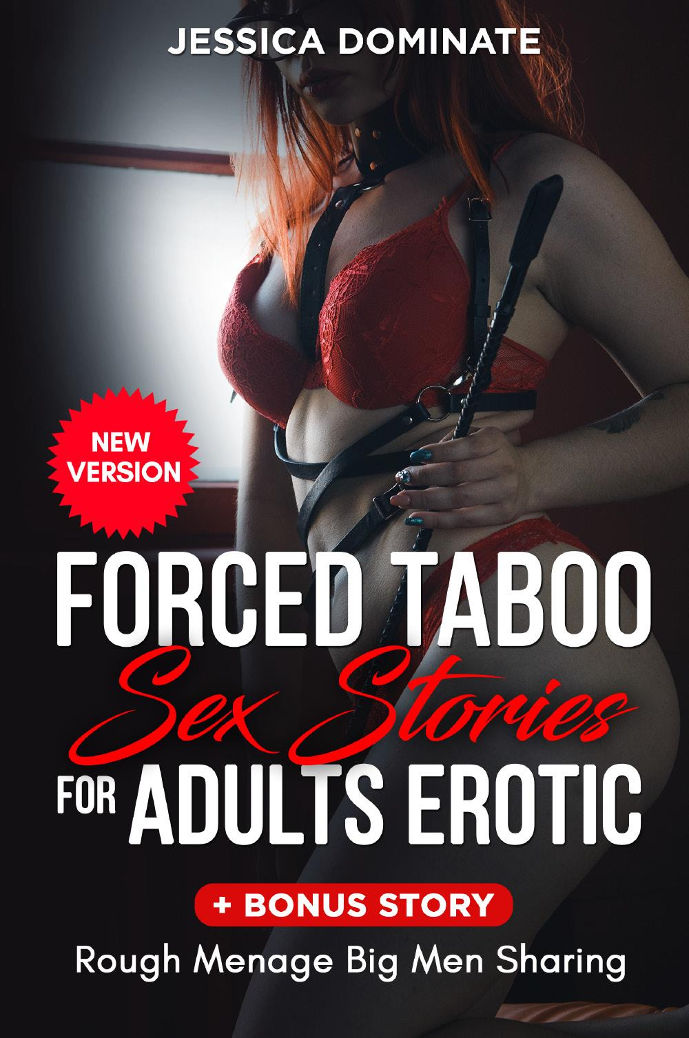 Forced Taboo Sex Stories For Adults Erotic + Bonus Story